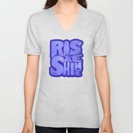 Rise and Shine - blue typography Unisex V-Neck