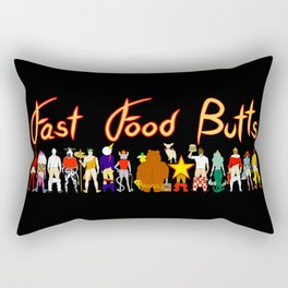 Fast Food Butts with Text Rectangular Pillow