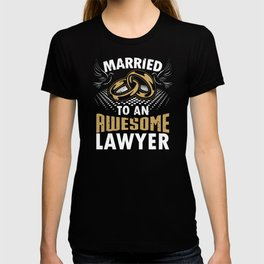 Married To An Awesome Lawyer T-shirt