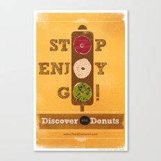STOP, ENJOY, GO! Canvas Print