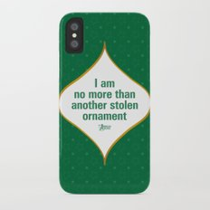 I am no more than another stolen ornament iPhone X Slim Case