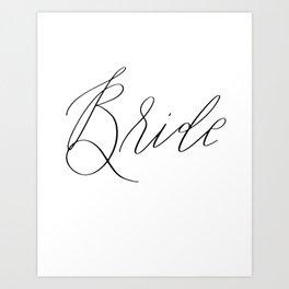Lettered Bride Art Print