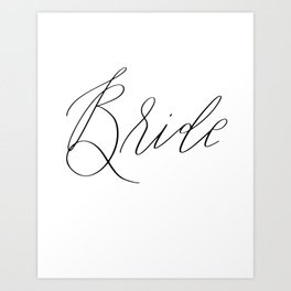 Lettered Bride Art Print
