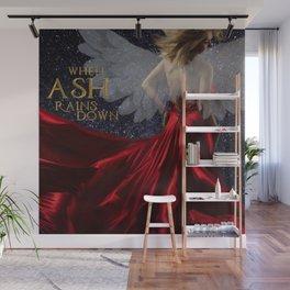When Ash Rains Down Wall Mural