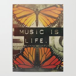 Music is Life Poster