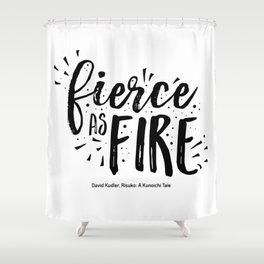 Fierce as fire Shower Curtain