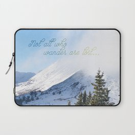 Not all Who Wander Laptop Sleeve