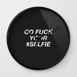 Go Fuck Your #Selfie Wall Clock