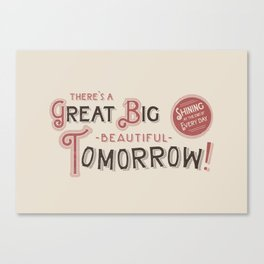 Great Big, Beautiful Tomorrow Canvas Print