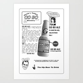 Go Bo Ale Art Print