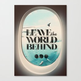 Leave The World Behind Canvas Print