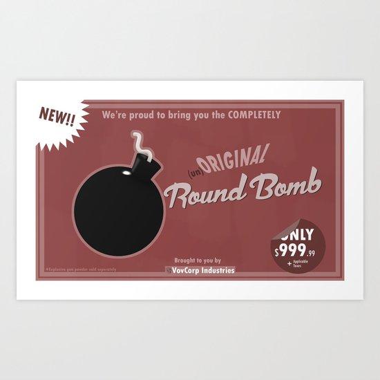 (un)Original Round Bomb Art Print