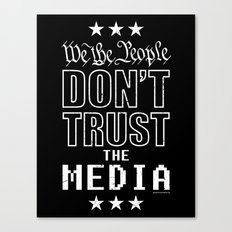 WE THE PEOPLE DON'T TRUST THE MEDIA Canvas Print