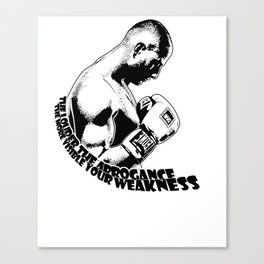 Gokhan Saki:The Louder The Arrogance More Visible Your Weakness Martial Arts T-Shirt & Apparel Canvas Print
