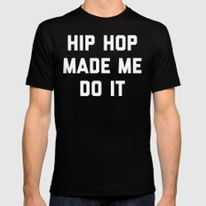 Hip Hop Do It Music Quote Black LARGE Mens Fitted Tee