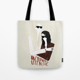 Only lovers left alive  Tote Bag