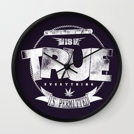 Nothing is true Wall Clock