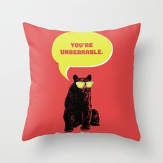 Unbearable Throw Pillow