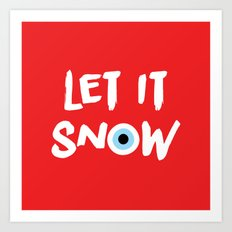 let it snow (evil eye) Art Print