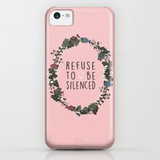 Refuse to be Silenced iPhone 5c Slim Case
