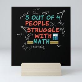 Math Funny Saying Mathematician Mini Art Print