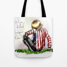 Brian Jones-Who killed  Christopher Robin? Tote Bag