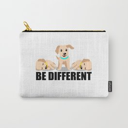 Funny be different dog dogs animal lovers Carry-All Pouch