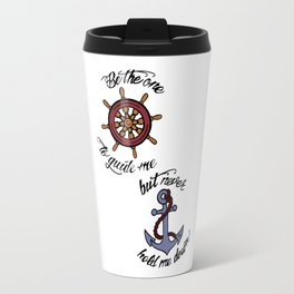Helm and Anchor. (Larry Stylinson) Travel Mug