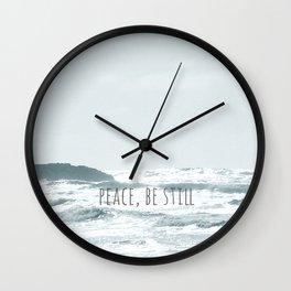 PEACE, BE STILL. Wall Clock