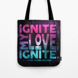 Shatter Me - Ignite, My Love Tote Bag