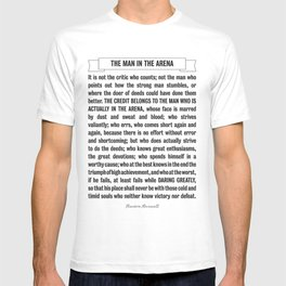 Man in the Arena Quote Theodore Roosevelt T-shirt