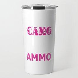 Wearing Camo and Rocking Ammo Graphic T-shirt Travel Mug