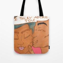 I Truly Adore You!  Tote Bag
