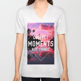 Collect moments not thing Unisex V-Neck