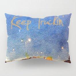 Keep Truckin' Pillow Sham