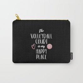 The volleyball court is my happy place Carry-All Pouch