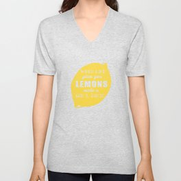 When Life Gives you Lemons Make a Gin and Tonic Unisex V-Neck