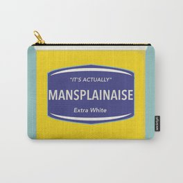 Mansplainaise Carry-All Pouch