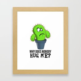 Funny Quote Clothing Gift Hug Me Framed Art Print
