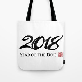 Happy New Year 2018 Year Of The Dog Tote Bag