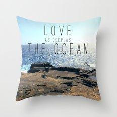 LOVE DEEP  Throw Pillow