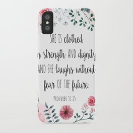 Proverbs 31:25 iPhone Case