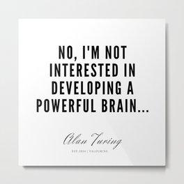 19   | Alan Turing Quotes  | 190716 | Metal Print