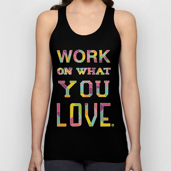 Work On What You Love Unisex Tank Top