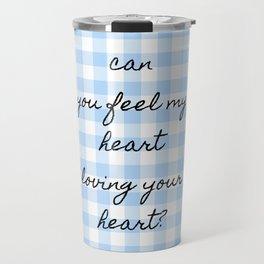 Your Heart  My Heart Travel Mug