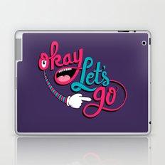 Okay Let's Go Laptop & iPad Skin