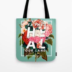 HEAL OUR LAND Tote Bag
