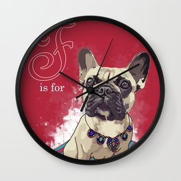 F is for French Bulldog Wall Clock