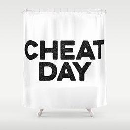 Cheat Day Shower Curtain
