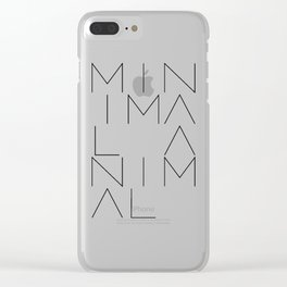Minimal Animal in white. Minimal typography quote Clear iPhone Case
